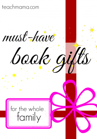 must have book gifts for the whole family teachmama.com