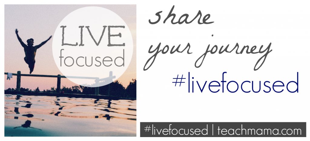 live focused in 2015  teachmama.com share