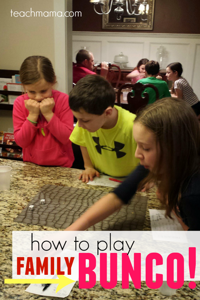 how to play bunco with FAMILIES | teachmama.com