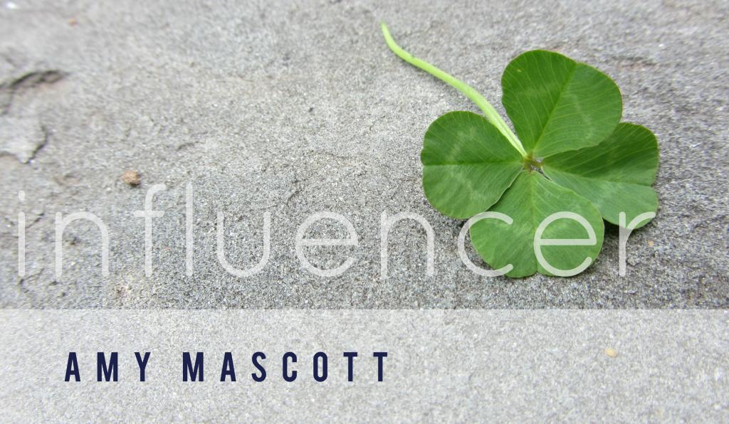 amy mascott | influencer