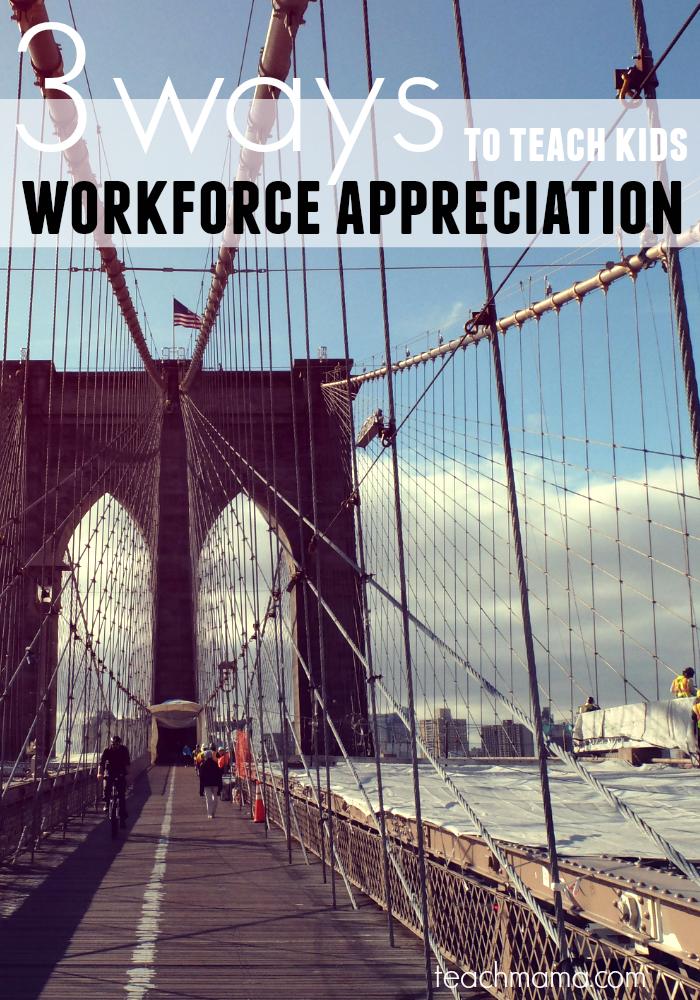teach kids workforce appreciation | teachmama.com