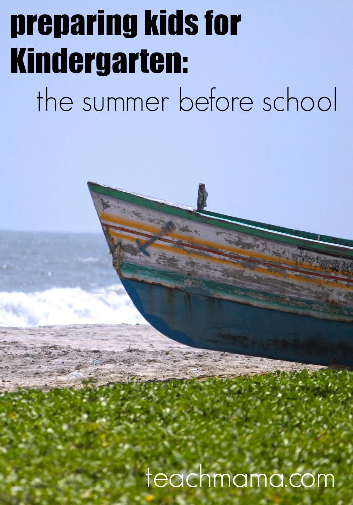 kindergarten prep  summer before  teachmama.com