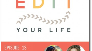 raising readers– guilt-free! on the 'edit your life' show