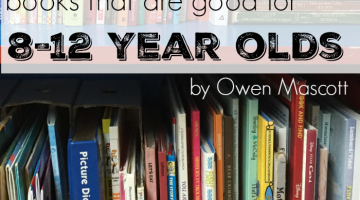 books that are good for kids 8-12 years old, by owen mascott