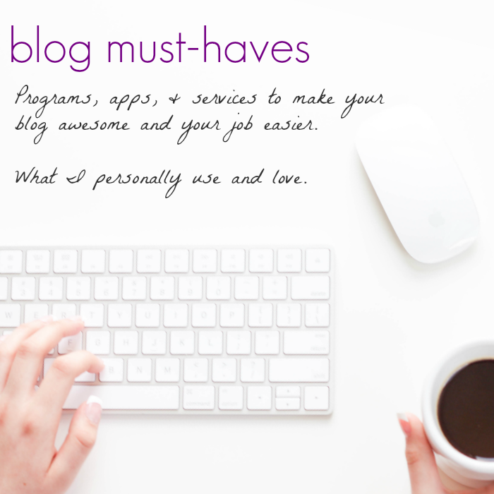 blog must-haves | blog resources for every blogger |teachmama.com
