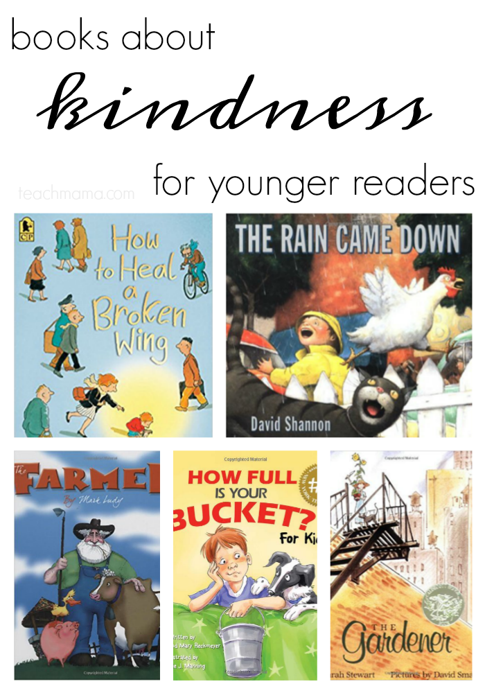 books about kindness younger teachmama.com