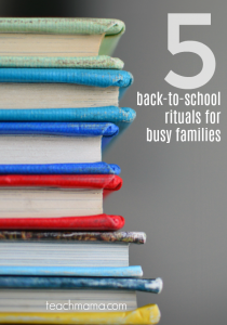 5 back to school rituals for busy families | teachmama.com
