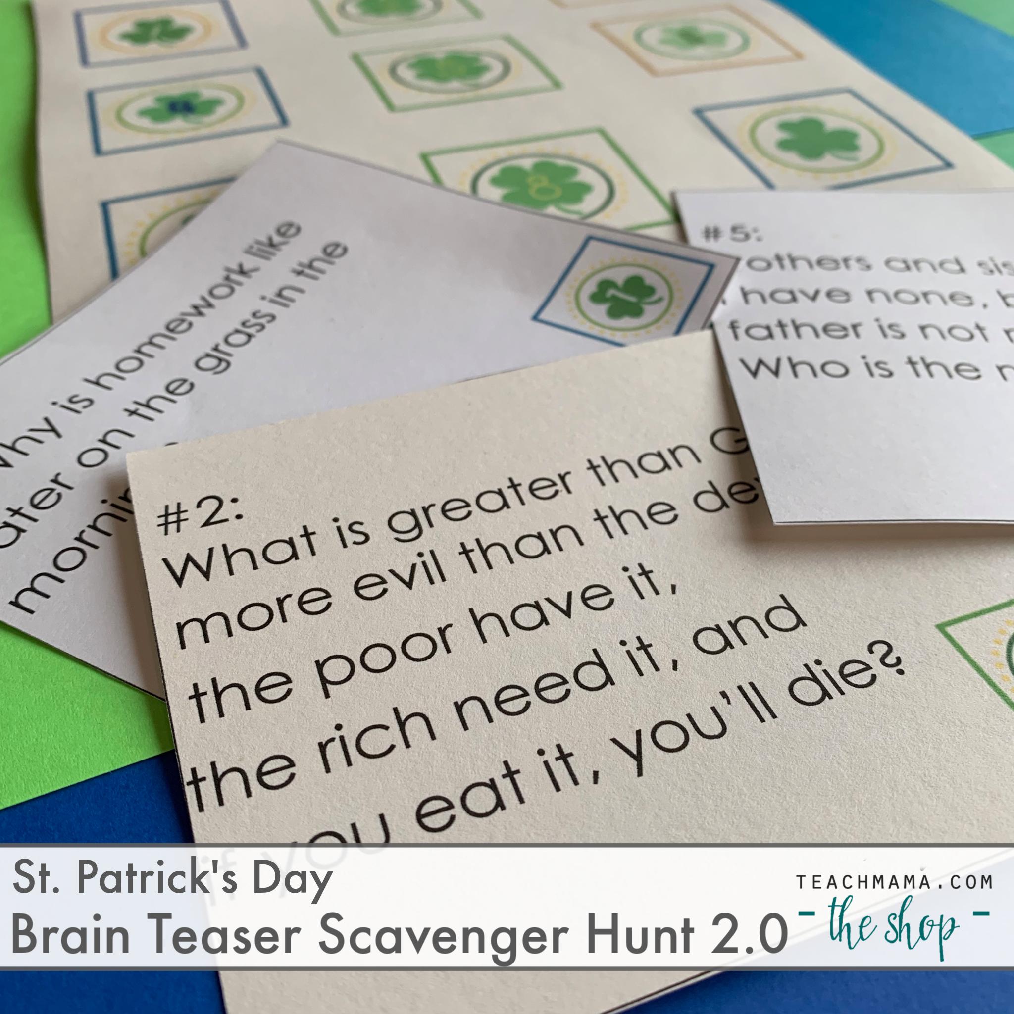 St Patrick S Day Brain Teaser Scavenger Hunt 2 0 Teach Mama