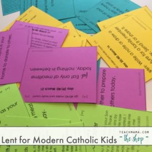 lent for modern catholic kids