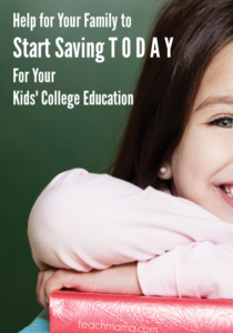 help for you to start saving TODAY for your kids' college education _ teachmama.com